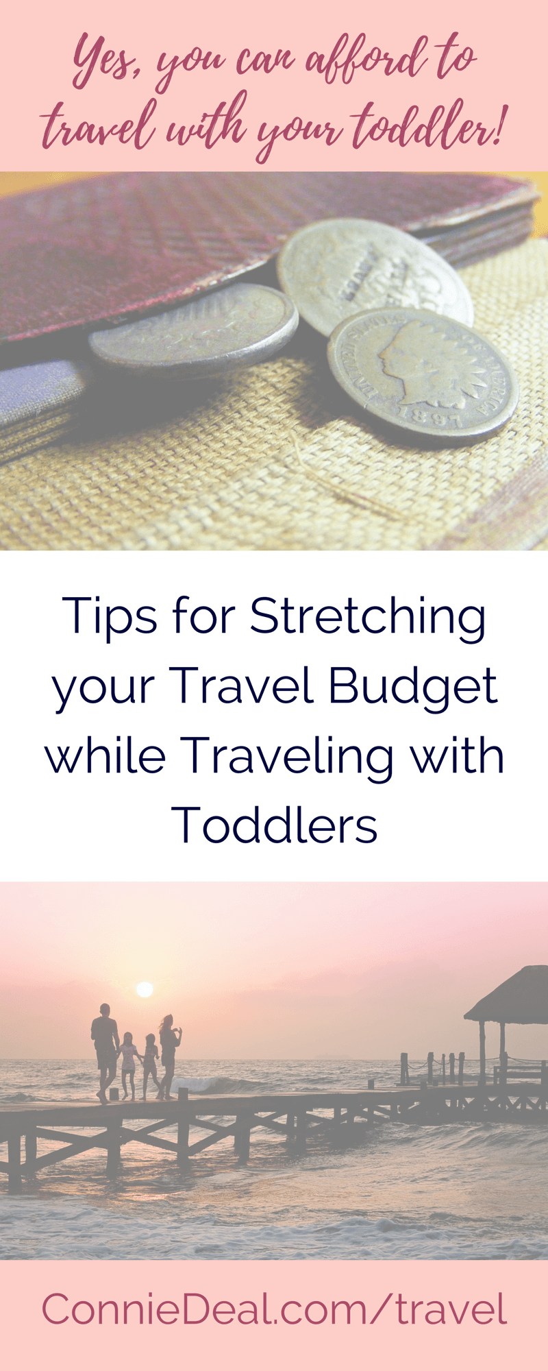 Going on vacation and traveling with kids can be expensive. But, there are ways to save money while #travelingwithtoddlers! Find out some of my best (and easiest!) tips for stretching your travel budget while hitting the road or flying high with toddlers. #summervacation #springbreaktravel #traveltips #travelbudget